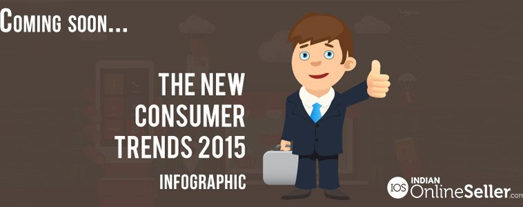 Studies on the new consumer trends as per data from 2014 onwards #ecommerce